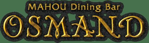 MAHOU Dining Bar OSMAND 魔法の王国 六本木ダイニングバー マジックショー